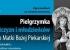 Program pielgrzymki mężczyzn i młodzieńców 30-05-2021r.